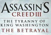 Assassin's Creed 3 The Tyranny of King Washington The Betrayal