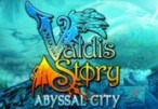 Valdis Story: Abyssal City Steam CD Key