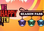 We Happy Few - Season Pass Clé Steam