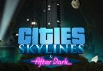 Cities: Skylines + After Dark DLC Steam CD Key