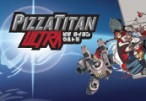 Pizza Titan Ultra Steam CD Key