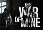 This War of Mine Steam CD Key