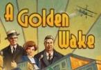 A Golden Wake Steam CD Key