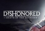 Dishonored: Death of the Outsider Clé Steam