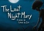 The Last NightMary - A Lenda do Cabeça de Cuia Steam CD Key