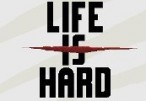 Life is Hard Steam CD Key