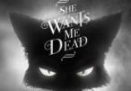 She Wants Me Dead Steam CD Key