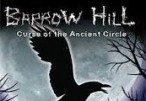 Barrow Hill: Curse of the Ancient Circle Steam CD Key