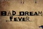 Bad Dream: Fever Steam CD Key