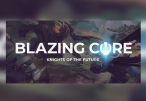Blazing Core Steam CD Key