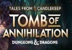 Tales from Candlekeep: Tomb of Annihilation Steam CD Key