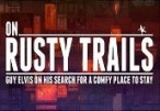 On Rusty Trails Steam CD Key