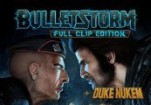Bulletstorm Full Clip Edition + Duke Nukem's Bulletstorm Tour DLC Steam Gift