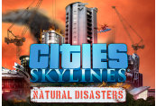 Cities: Skylines - Natural Disasters DLC RU VPN Activated Clé Steam