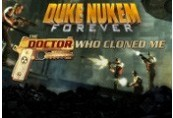 Duke Nukem Forever -The Doctor Who Cloned Me DLC Steam CD Key