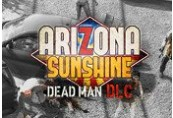 Arizona Sunshine - Dead Man DLC Steam CD Key