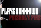 PLAYERUNKN1WN: Friendly Fire Steam CD Key