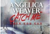 Angelica Weaver: Catch Me When You Can Chave Steam