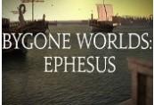 Bygone Worlds: Ephesus Steam CD Key