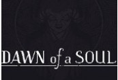 Dawn of a Soul Steam CD Key