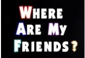 Where Are My Friends? Steam CD Key