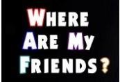 Where Are My Friends? EU PS4 CD Key