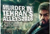 Murder In Tehran's Alleys 2016 Steam CD Key
