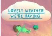 Lovely Weather We're Having Steam CD Key