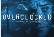 Overclocked: A History of Violence Steam CD Key