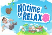 No Time to Relax Steam CD Key