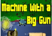 Machine With a Big Gun Steam CD Key