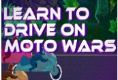 Learn to Drive on Moto Wars Steam CD Key