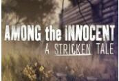 Among the Innocent: A Stricken Tale Steam CD Key