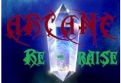 Arcane RERaise Steam CD Key