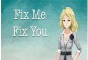 Fix Me Fix You Steam CD Key