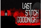 Last Stitch Goodnight Steam CD Key
