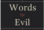 Words for Evil Steam CD Key