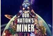 Our Nation's Miner Steam CD Key