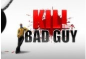 Kill The Bad Guy Steam CD Key