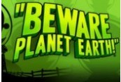 Beware Planet Earth Steam CD Key