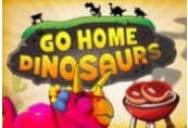 Go Home Dinosaurs! Steam Gift