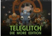 Teleglitch: Die More Edition Steam CD Key