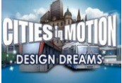 Cities in Motion - Design Dreams DLC Steam CD Key