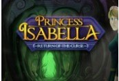Princess Isabella - Return of the Curse Steam CD Key