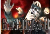 Black Mirror 2 - Reigning Evil EU Steam CD Key