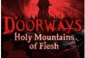 Doorways: Holy Mountains of Flesh Steam CD Key
