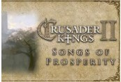 Crusader Kings II - Songs of Prosperity DLC Steam CD Key