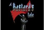 A Bastard's Tale Steam CD Key