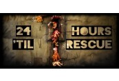 24 Hours 'til Rescue Steam CD Key