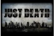 Just Death Steam CD Key